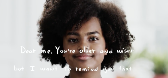 Girl facing camera with text superimposed: Dear Future Me: You're older and wiser, but I want to remind you that...